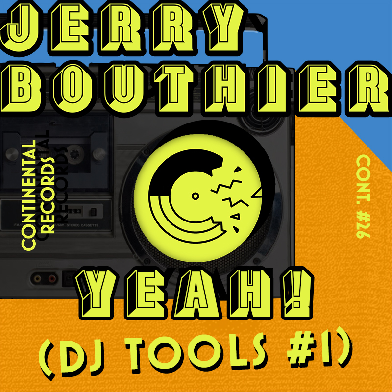 jerry-bouthier-yeah-dj-tools-1-artwork-800